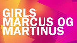 Marcus & Martinus - Girls ft. Madcon Lyrics