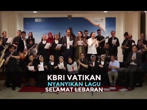 Kbri Vatikan Nyanyikan Lagu Selamat Lebaran Youtube