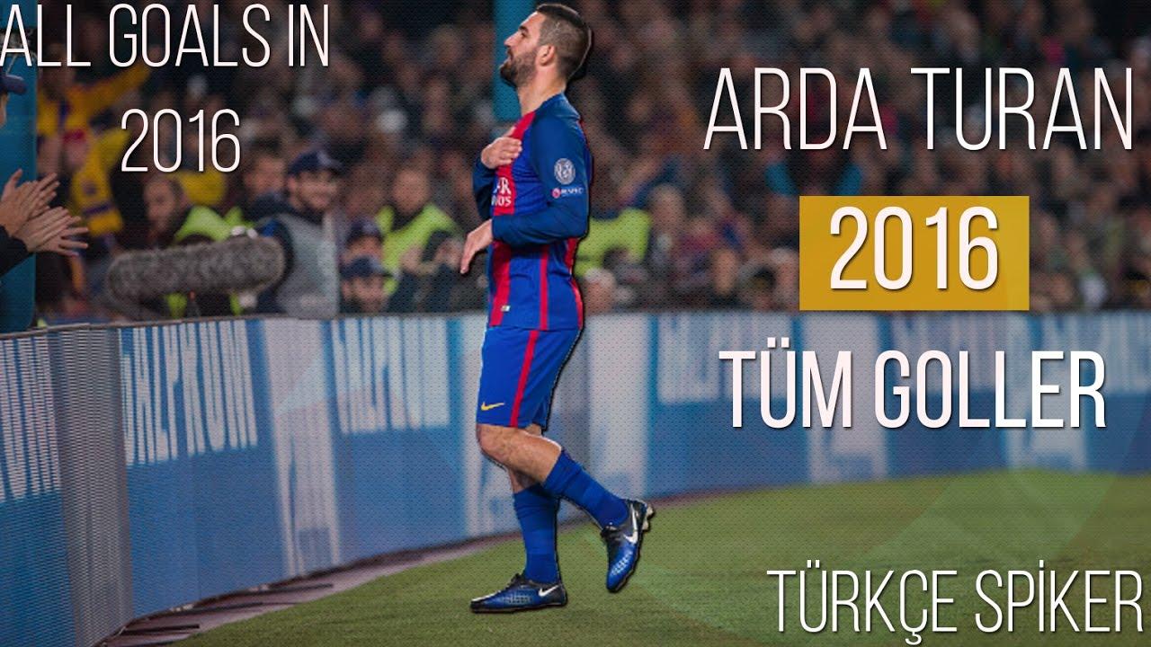 Arda Turan'ın - 2016 Yılında Attığı Tüm Goller | Türkçe Spiker • HD