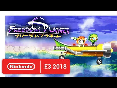 Freedom Planet - Announcement Trailer - Nintendo E3 2018