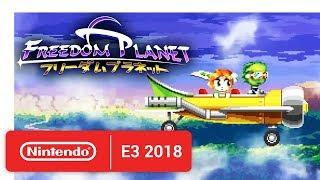 Freedom Planet - Announcement Trailer - Nintendo E3 2018