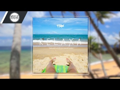 TRX Music - Relaxa