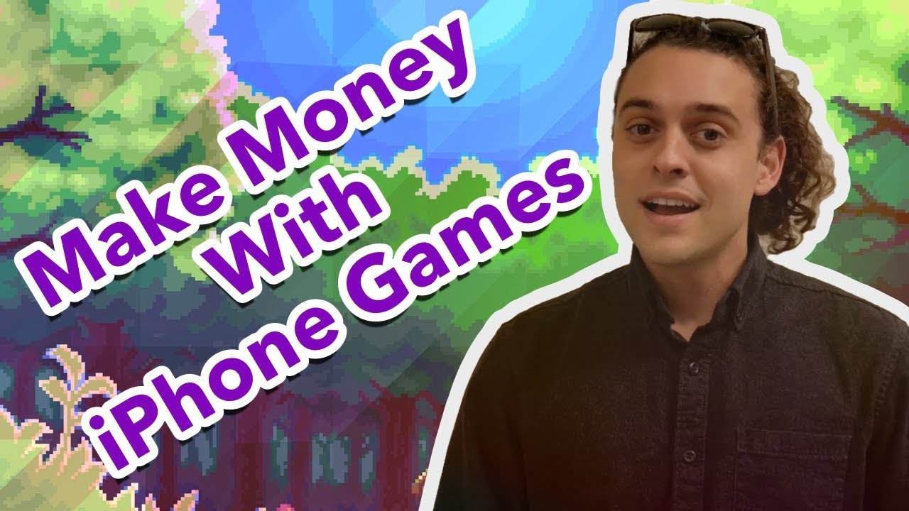 How To Make Money With Iphone Games Youtube