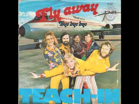 Teach-In - Fly Away