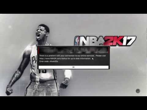 NBA 2K17 Error code efeab30c 4b538e50 ps4 fix (Idk how to fix, might