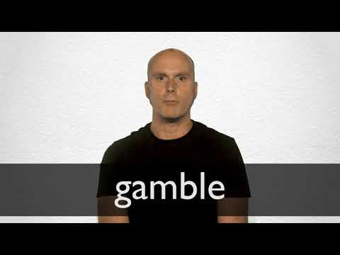 Gamble definition and meaning | Collins English Dictionary