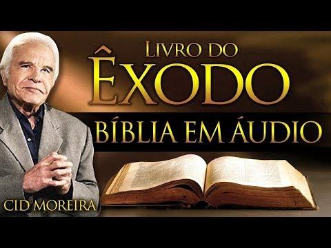 A Bíblia Narrada Por Cid Moreira: ÊXODO 1 Ao 40 (Completo)