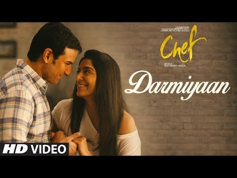 Darmiyaan Song Lyrics From Chef