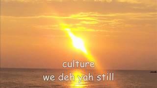 culture we deh yah still