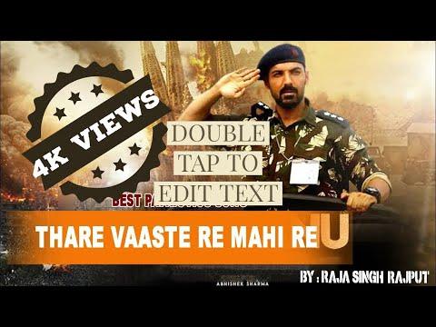 thare-vaaste-re-mahi-re-jaan-loota-denge-hum।-desh-bhakti-songs।-parmanu-movie-।