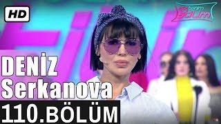 İşte Benim Stilim - Deniz Serkanova - 110. Bölüm 7. Sezon