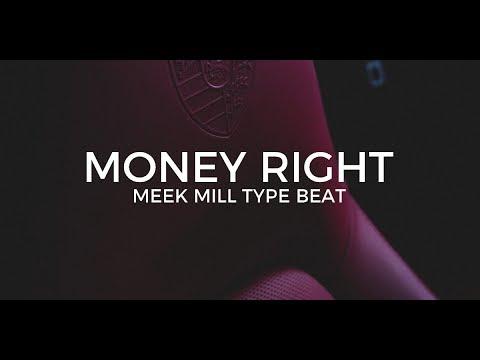 "Meek Mill type beat ""Money right""      Free Type Beat 2019"