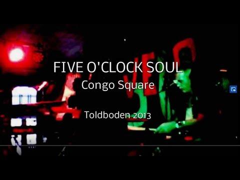 Five O'Clock Soul: Congo Square