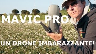 DJI Mavic PRO: Un drone Imbarazzante!