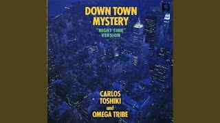 カルロス・トシキ&オメガトライブ - Down Town Mystery