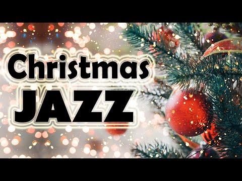 Christmas  - Best Holiday JAZZ for Christmas Mood