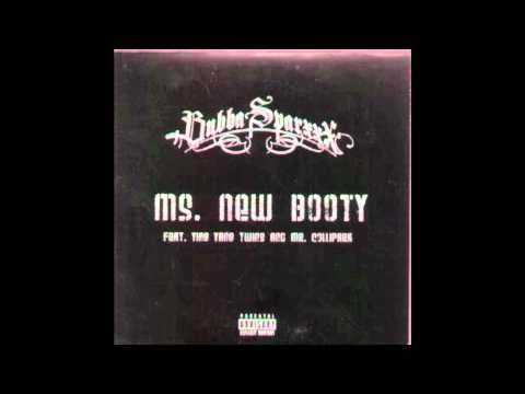 Bubba Sparxxx - Ms New Booty