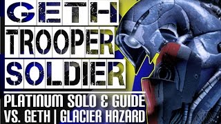 Geth Trooper Soldier Hardcore Platinum Solo ☣ Hazard Glacier☣ vs Geth | Mass Effect 3 Multiplayer