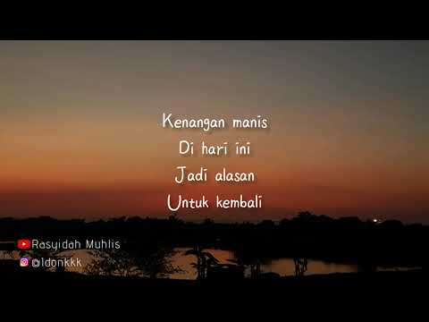 Pamungkas - Kenangan Manis (video lyrics).mp3