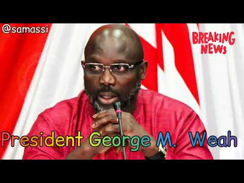 President George M. Weah ( Liberia) Nation address.