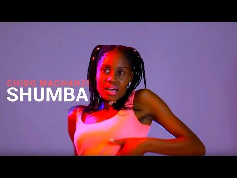 CHIDO MACHANZI -  SHUMBA (official Music Video)