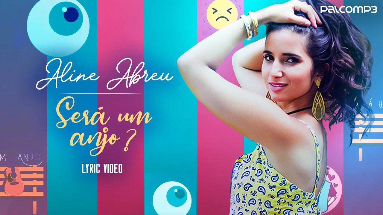 Aline Abreu - Será Um Anjo? (Lyric Video) (Palco MP3)