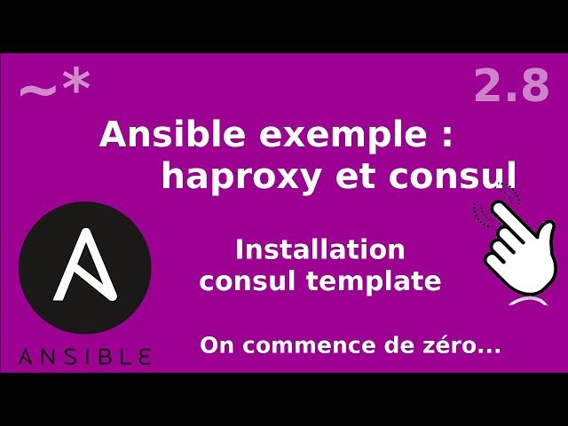 Ansible - 2.8. Installation Consul-Template
