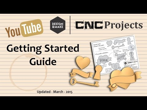 Getting Started Guide — Design and Make CNC Projects