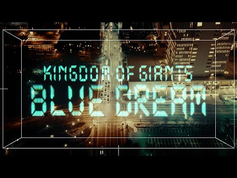 Kingdom Of Giants - Blue Dream Ft. Michael Barr (Official Visualizer)