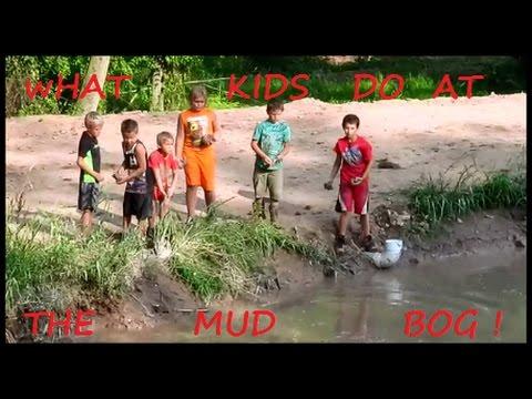 BUK MUD BOG  /   WHAT KIDS DO AT MUD BOGS