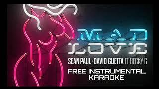 Mad😱Love💓- Sean Paul, David Guetta ft Becky G| Free Instrumental