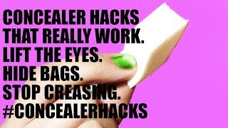 LIFE CHANGING CONCEALER HACKS