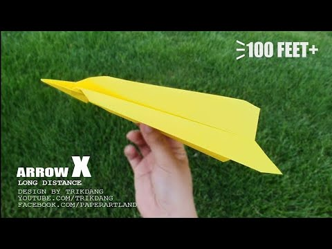 LONG DISTANCE PAPER AIRPLANE - How to make a paper plane that Flies to the MOON | Arrow X