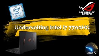 How much to Undervolt Intel i7 7700HQ (7th Gen Kaby Lake)