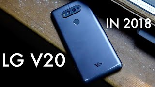 LG V20 Still Worth It In 2018? (Review)