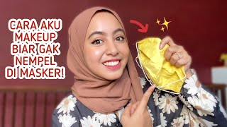 Download MY DAILY MAKEUP ROUTINE! (SELAMA NEW NORMAL)