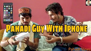 Pahadi Guy With Iphone  - Pahadi Vines  || Ritesh Lehhan || Himachal Comedy 2017