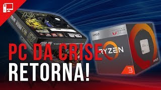 PC da Crise Returns: APUs com Vega vão trazer ele de volta ao game?