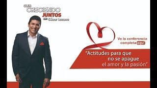 Conferencia Completa actitudes Para Que No Se Apague El Amor Y La Pasión