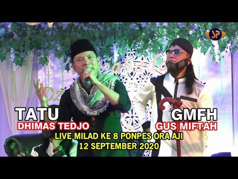 dhimas-tedjo-(tatu)-gus-miftah.-live-milad-ke-8-ponpes-ora-aji---sleman-12-september-2020