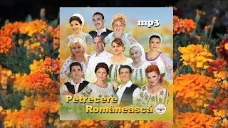Petrecere Romaneasca Colaj Album NOU