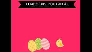 humongous dollar tree haul