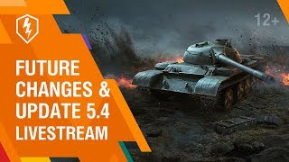 WoT Blitz. Update 5.4 and future changes. Live