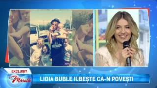 Lidia Buble iubeste ca-n povesti