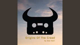 Origins of the Creed (Acapella)