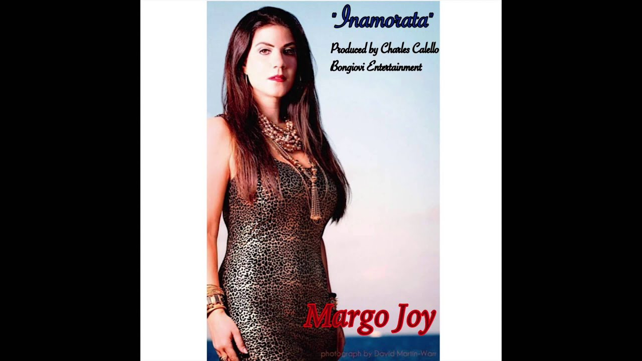 INAMORATA by MARGO JOY, produced by Charles Calello & Bongiovi Entertainment