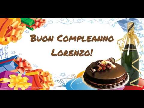 Tanti Auguri di Buon Compleanno Lorenzo!   YouTube