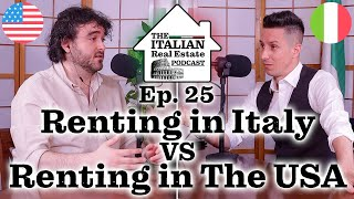 Renting in Italy VS Renting in The USA