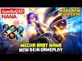 Mecha Baby Nana, New Skin Gameplay [ Top Global Nana ] IamtheGAD - Mobile Legends