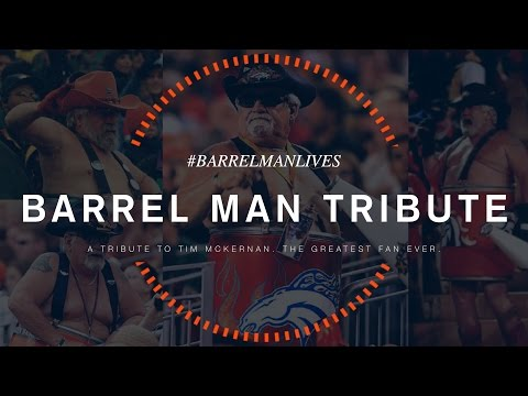 #BARRELMANLIVES: A Tribute to the Greatest Fan Ever
